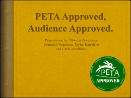 PETA Approved, Audience Approved.