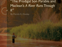 The Prodigal Son Parable and Maclean*s A River Runs Through It
