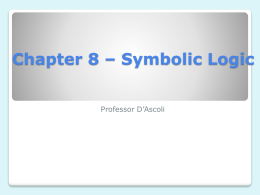 Chapter 8 * Symbolic Logic