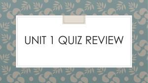 Unit 1 Quiz REVIEW