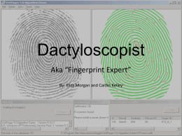 Dactyloscopist(eliza and caitlin)