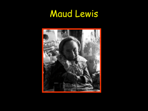 Maud Lewis & Painting (Gr. K-2)