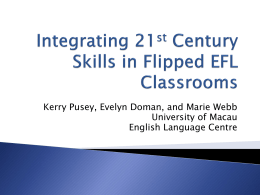 Integrating 21st Century Skills in Flipped EFL Classrooms