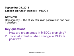Urban changes in MEDCs LESSON 4
