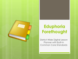 Eduphoria Forethought
