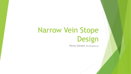 Narrow Vein Stope Design