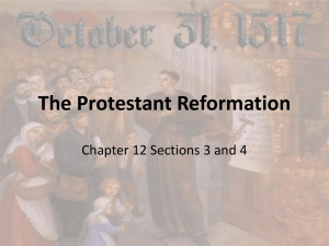 The Protestant Reformation Sections 3-4
