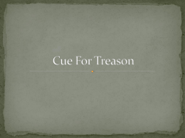Cue for Treason show and questions