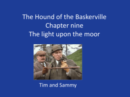 The Hound of the Baskerville Chapter nine The light upon the moor