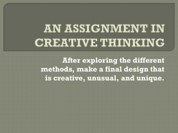 AN ASSIGNMENT IN CREATIVE THINKING