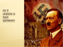 Ch 9 Lesson 2: Nazi Germany - Mr. Katzman`s Website