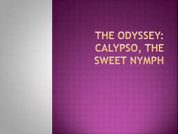 The Odyssey: Calypso, the Sweet Nymph