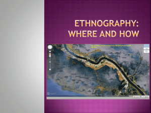 Ethnography When and How?