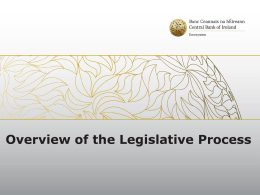 Overview of the Legislative Process - Solvency II Forum