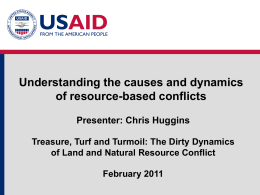 Module 1 - Presentation 3: Resource Based Conflicts (Huggins)