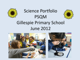Science Portfolio PSQM Gillespie Primary School