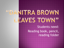 Danitra Brown Leaves Town day 1