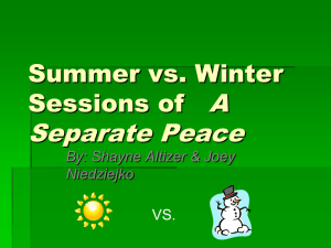 Summer vs. Winter Sessions of A Separate Peace
