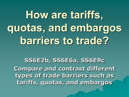 Trade Barriers ppt - Troup 6