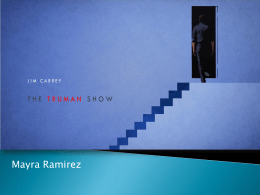 The Truman Show PPT - FilmHistoryandAesthetics