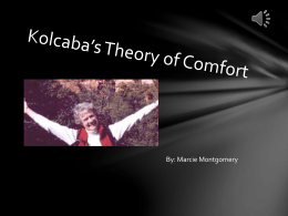 Kolcaba*s Theory of Comfort