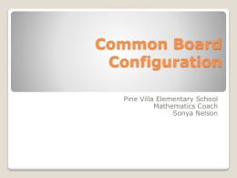 What is the purpose of a common board configuration?