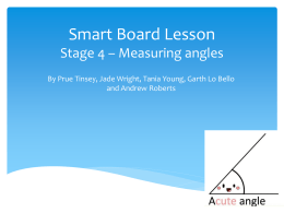 Smart Board Lesson Stage 4 * Measuring angles