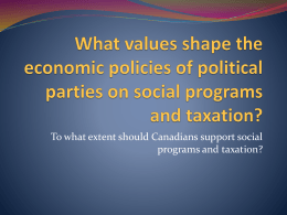 What values shape the economic policies of political parties on