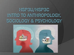 HSP3M: Intro to Anthropology, Sociology & Psychology