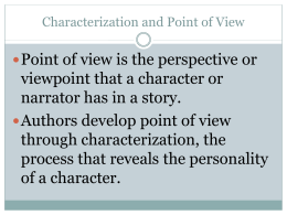Characterization and Point of View PowerPoint