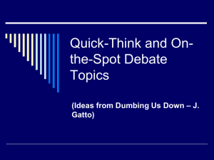 Quick-Think and On-the-Spot Debate Topics