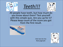 Lucy`s teeth quiz
