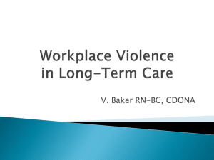 Horizontal Violence in Long-Term Care