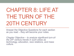 Chapter 8: Life at the Turn of the 20th Century