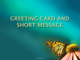 GREETING CARD and SHORT Message
