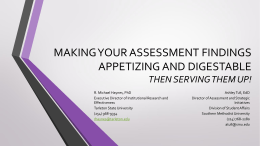Making your Assessment Findings Appetizing and Digestable