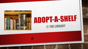 Adopt-a-shelf for presentation