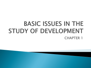 BASIC ISSUE IN THE STUDY OF DEVELOPMENT