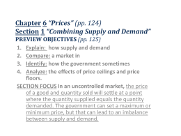 Chapter 6 *Prices* (pp. 124) Section 1 *Combining Supply and
