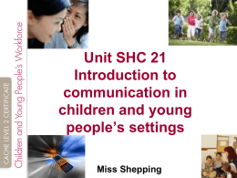 Why People Communicate in Children and Young People`s settings