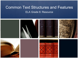 Common Text Structures and Features