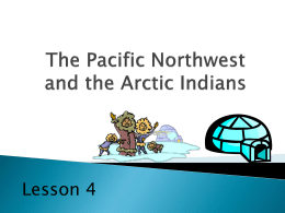 The Northwest and the Arctic Indians