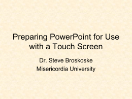 Preparing PowerPoint for Use with a Touch Screen