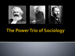 The Power Trio of Sociology