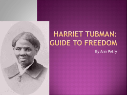 Harriet Tubman: Guide to Freedom - Adame