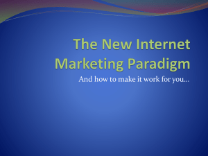 The New Internet Marketing Paradigm