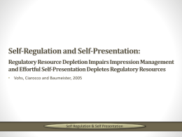 Self-Regulation and Self-Presentation: Regulatory