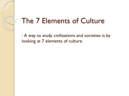Intro to 7 Elements of Culture