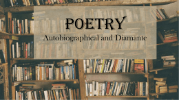 Poetry Autobiographical and Diamante