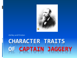 Character Traits Of captain Jaggery